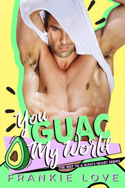 You Guac My World cover